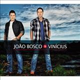 João Bosco e Vinícius - NOVAS
