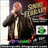 Sinho Ferrary - Sinho Ferrary - CD Promo Verão 2014 Ao Vivo