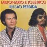 Milionário e José Rico - Ilusão Perdida