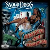 Snoop Dogg - Malice N Wonderland