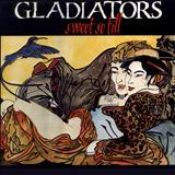The Gladiators - Sweet So Till