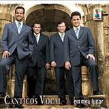 Cânticos Vocal - Em meu lugar