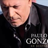 Paulo Gonzo - Só Gestos