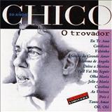 Chico Buarque - O Trovador