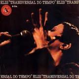Elis Regina - Transversal do Tempo: 1978