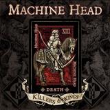Machine Head - Killers & Kings (Single)