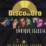 Enrique Iglesias - GRANDES EXITOS