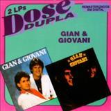 Gian e Giovani - GIAN E GIOVANI- DOSE DUPLA
