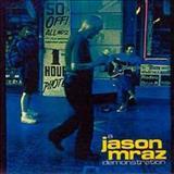 Jason Mraz - A JASON MRAZ DEMONSTRATION