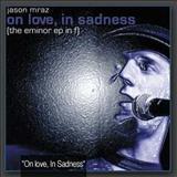 Jason Mraz - The E MINOR EP in F