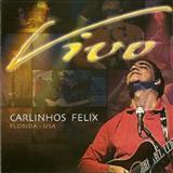 Carlinhos Félix - Ao Vivo (Flórida-USA)
