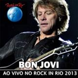 Bon Jovi - Live from Rock in Rio 2013
