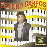 Zezinho Barros - zezinho barros seresta vol.2