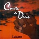 Irmão Lazaro - Conte a Deus
