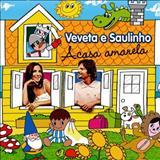 Ivete Sangalo - Veveta e Saulinho - A casa amarela