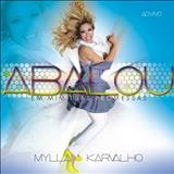 Mylla Karvalho - Mylla Karvalho - Abalou