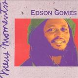 Edson Gomes - Meus Momentos 1 [Coletânea]