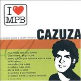 Cazuza - I Love MPB: Cazuza