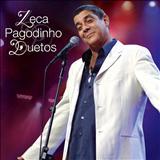 Zeca Pagodinho - ZECA PAGODINHO - DUETOS