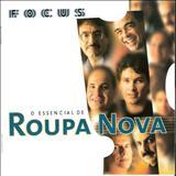 Roupa Nova - Focus - O Essencial De Roupa Nova