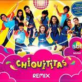 Chiquititas 2013  - Chiquititas - Remix (2014)