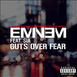 Eminem - single - Guts Over Fear (Feat. Sia)
