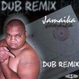Dj Jamaika - Dub Remix