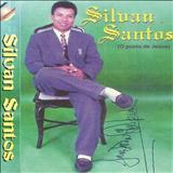 Silvan Santos - Só mesmo o Amor