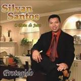 Silvan Santos - Protegido