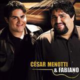 César Menotti e Fabiano - Cesar menotti e Fabiano - 2004