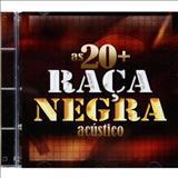 Raça Negra - As 20 Mais - acústico