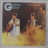 Gilberto e Gilmar -  Luz do Amanhecer