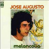 José Augusto - Melancolía