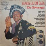 Zé Gonzaga - Vamos Lá Em Casa (TROPICANA)