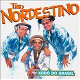 Trio Nordestino - Xodó Do Brasil