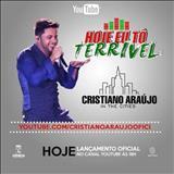 Cristiano Araújo - Hoje Eu Tô Terrível