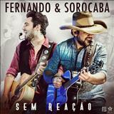 Fernando e Sorocaba - EP Sem Reação