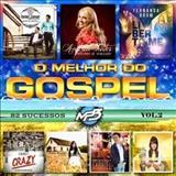 O MELHOR DO GOSPEL NACIONAL (&di) - gospel volume 2