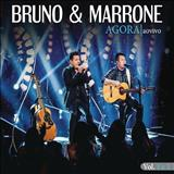 Bruno e Marrone - Agora - Ao Vivo
