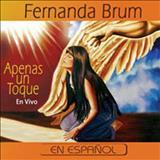 Fernanda Brum - Apenas Un Toque -  Espanhol ( Qualidade melhor )
