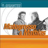 Mato Grosso e Mathias - Gigantes
