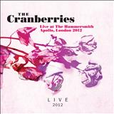 The Cranberries - Live At the Hammersmith Apollo, London 2012