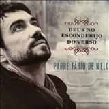 Padre Fábio de Melo - Deus no esconderijo do verso