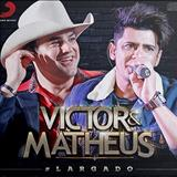 Victor e Matheus - Largado