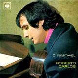 Roberto Carlos - O Inimitável