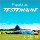 Pregador Luo - TESTEMUNHE