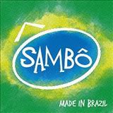 Sambô - Made In Brazil