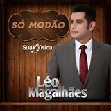 Léo Magalhães - Só Modão