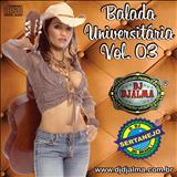 DJ Djalma - Balada Universitária Vol.3
