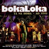 Boka Loka - Tá Na Hora
